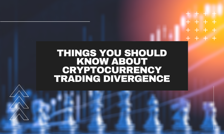 Coinipop Presents – Things you should know about Cryptocurrency trading divergence