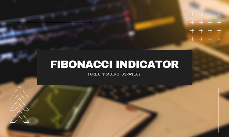 Fibonacci Indicator and Trading strategy - Learn Forex Trading