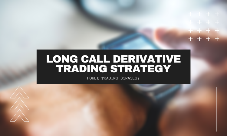 Long Call Derivative trading Strategy - Learn Stock Trading